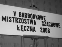 V Barbórkowe Mistrzostwa Szachowe Łęczna 2008
